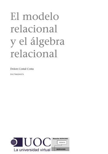 Descargar libro gratis El modelo relacional y el álgebra relacional B00260HCJO in Spanish RTF