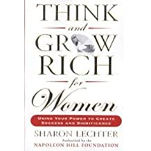 Think and Grow Rich for Women [Paperback] [Jan 01, 2017] LECHTER, SHARON