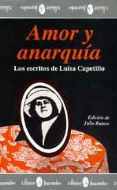 Amor y Anarquia: Los Escritos de Luisa Capetillo (Clasicos Huracan) (Spanish Edition)