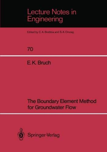 The Boundary Element Method for Groundwater Flow (Lecture Notes in Engineering) (Lecture Notes in Engineering (70), Band 70)