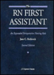 RN First Assistant: An Expanded Perioperative Nursing Role
