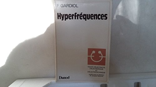 Trait d'lectricit, d'lectronique et d'lectrotechnique Tome 13 : Hyperfrquences