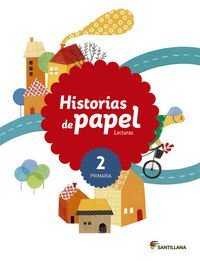 Lecturas historias de papel 2 primaria par Varios autores
