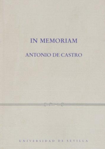 In memoriam. Antonio de Castro (Colección Abierta)