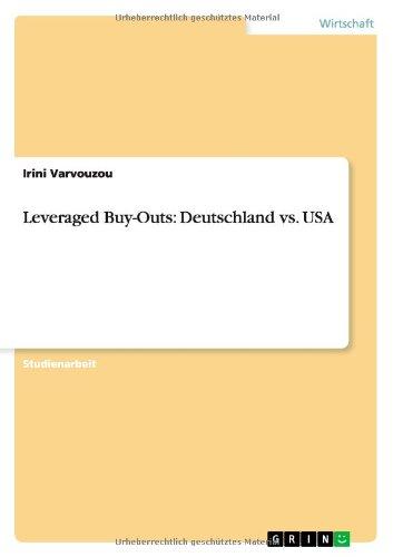 Leveraged Buy-Outs: Deutschland vs. USA por Irini Varvouzou