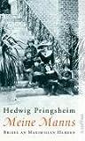 Meine Manns: Briefe an Maximilian Harden 1900-1922 (Aufbau Taschenbücher)