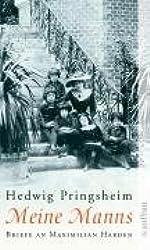 Meine Manns: Briefe an Maximilian Harden 1900-1922