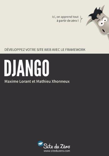 En ligne téléchargement Développez votre site web avec le framework Django (Livre du Zéro) epub, pdf