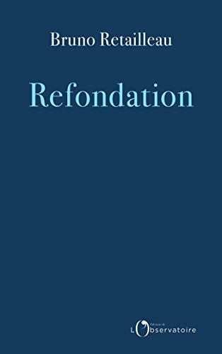 Refondation (EDITIONS DE L'O) par  Humensis