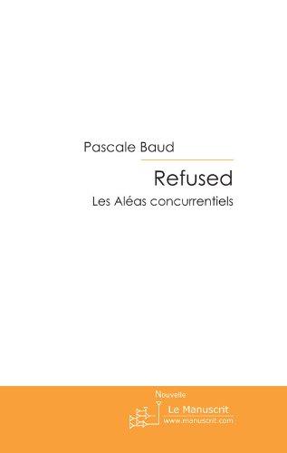 Refused (FICTION ET LITT) par Pascale Baud