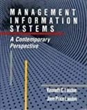 Management Information Systems: A Contemporary Perspective (Macmillan series in information systems)