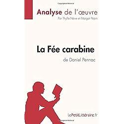 La Fée carabine de Daniel Pennac (Analyse de l'oeuvre): Comprendre la littérature avec lePetitLittéraire.fr