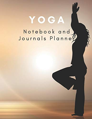 YOGA Notebooks and Journals Planner: A yoga journal magazine for women.