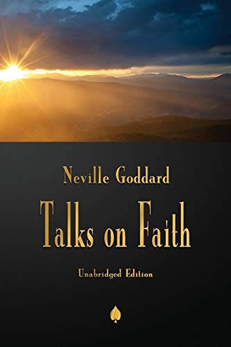 Neville Goddard: Talks on Faith