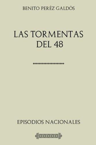 Descargar Libro Colección Galdós. Las tormentas del 48 de Benito Pérez Galdós
