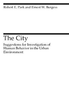 The City par [Park, Robert E., Burgess, Ernest W.]