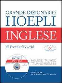 Il nuovo Picchi. Grande dizionario inglese-italiano, italiano-inglese. Con CD-ROM