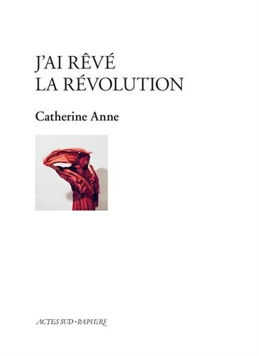 J'ai rv la rvolution
