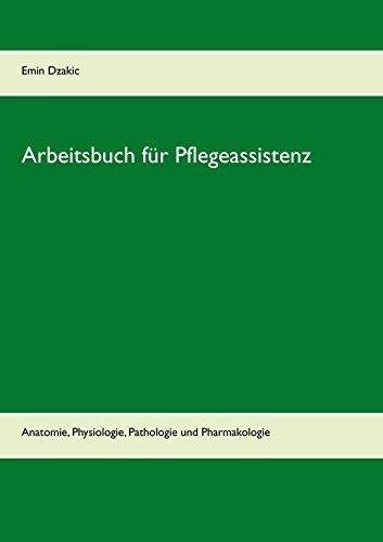 arbeitsbuch-fur-pflegeassistenz-anatomie-physiologie-pathologie-und-pharmakologie-lernunterlagen-rei