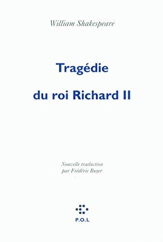 Tragédie du roi Richard II pdf ebook