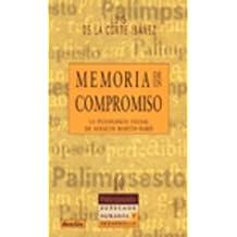 Memoria De Un Compromiso. La Psicologia Social De Ignacio Martin-Baro