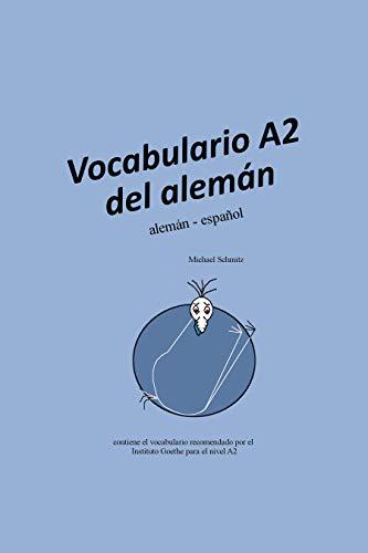 Vocabulario A2 del alemán: alemán - español eBook: Schmitz ...