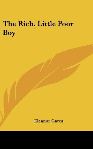 The Rich, Little Poor Boy by Eleanor Gates