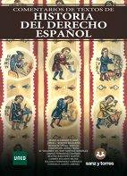 Comentarios de Textos de Historia del Derecho Español por Javier Alvarado Planas