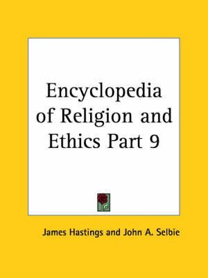 [(Encyclopedia of Religion & Ethics (1908): v. 9)] [By (author) James Hastings] published on (January, 2003)