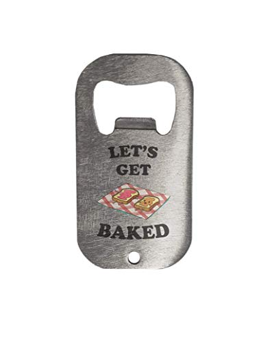 Let's Get Baked Two Sandwiches Lying Metal Bottle Opener -