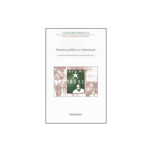 L'italia Repubblicana Nella Crisi Degli Anni Settanta. Atti Del Ciclo Di Convegni (Roma, Novembre-Dicembre 2001): 4