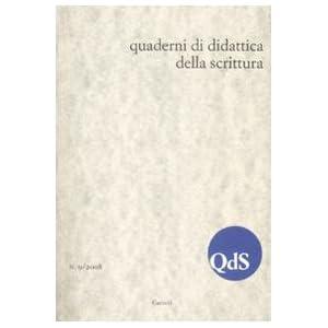 QdS. Quaderni di didattica della scrittura (2008):