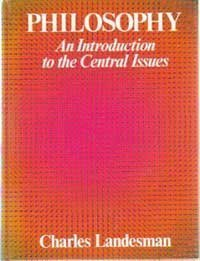 Philosophy: An Introduction to the Central Issues