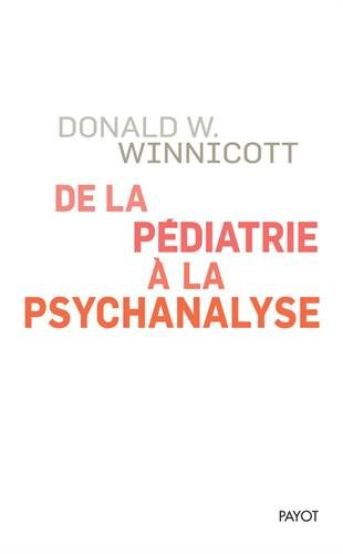 De la pédiatrie à la psychanalyse