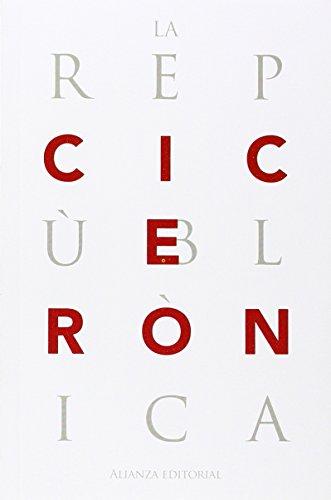 La república (El Libro De Bolsillo - Clásicos De Grecia Y Roma) por Cicerón