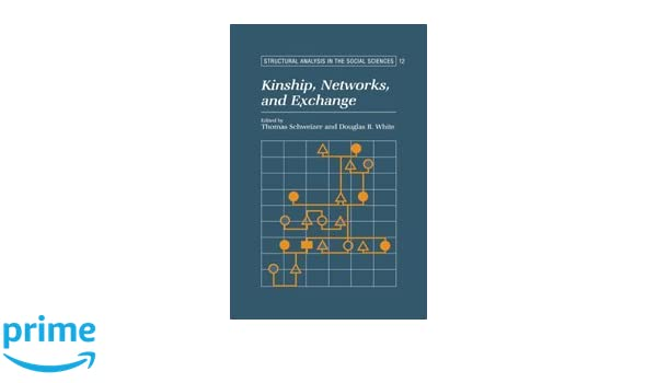 Kinship, Networks, and Exchange
