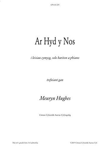 Ar Hyd Y Nos: Trefniant i leisiau cymysg, unawd baritôn a phiano (Welsh Edition)