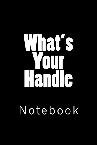 Cb-handle (What's Your Handle: Notebook)