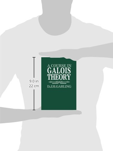 A Course in Galois Theory Paperback