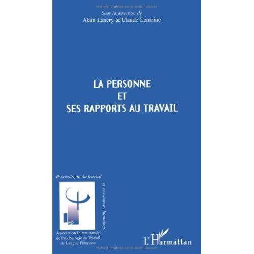 La personne et ses rapports au travail (Psychologie du travail et ressources humaines)