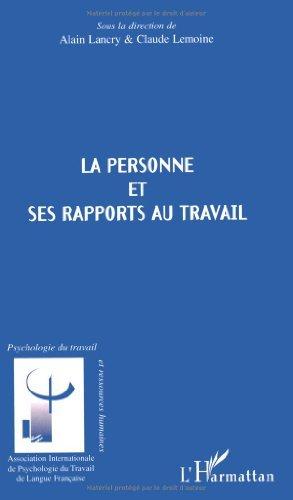 La personne et ses rapports au travail (Psychologie du travail et ressources humaines) (French Edition)