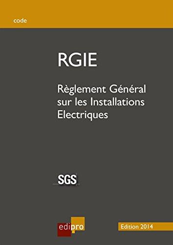RGIE: Règlement Général sur les Installations Electriques