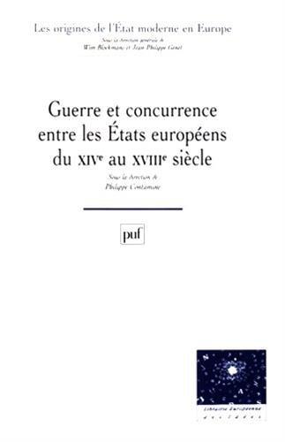 Guerre et concurrence entre les États européens du XIVe siècle par Maria Nadia Covini