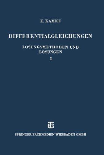 Differentialgleichungen Lösungsmethoden und Lösungen (German Edition)