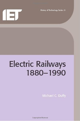 Electric Railways, 1880-1990 (IEE history of technology series) (History and Management of Technology)