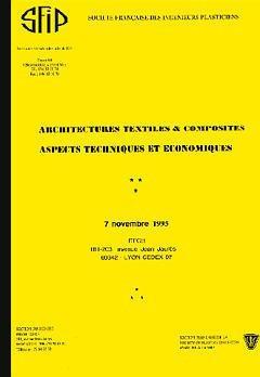 Architectures textiles et composites : aspects techniques et économiques, 7 novembre 1995