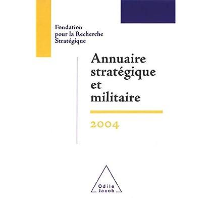 Annuaire stratégique et militaire 2004 (HISTOIRE ET DOCUMENT)