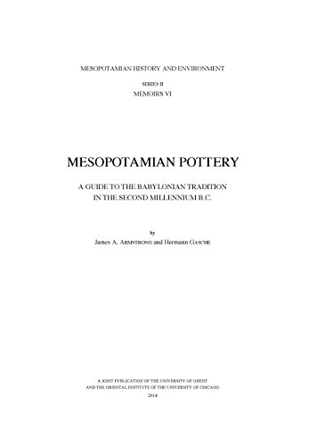 Mesopotamian Pottery: A Guide to the Babylonian Tradition in the Second Millennium B.C. (Mesopotamian History and Environment, Band 6) Millennium Gläser