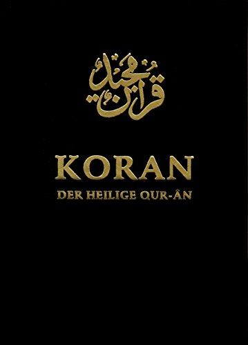 Koran. Der Heilige Qur-ân: Arabisch / Deutsch (Quran-arabischen)