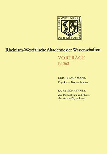Biomembranen (Rheinisch-Westfälische Akademie der Wissenschaften, Band 362)